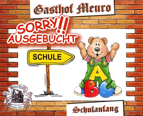 Gasthof Meuro Schulangfang ausgebucht